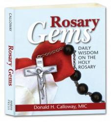 Rosary Gems: Daily Wisdom on the Holy Rosary.